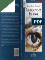 Vernant, Jean-Pierre - La Muerte en Los Ojos. Figuras Del Otro en La Antigua Grecia