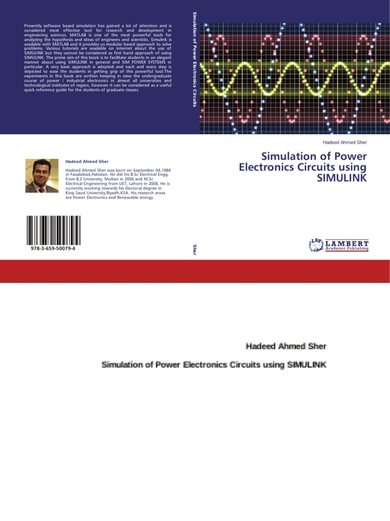 Simulation Of Power Electronics Circuits Using Simulink Electronic Circuit Design Tutorial Electrical Network