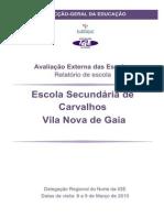 Avaliação Externa da Escola Secundária de Carvalhos - Relatório da IGE