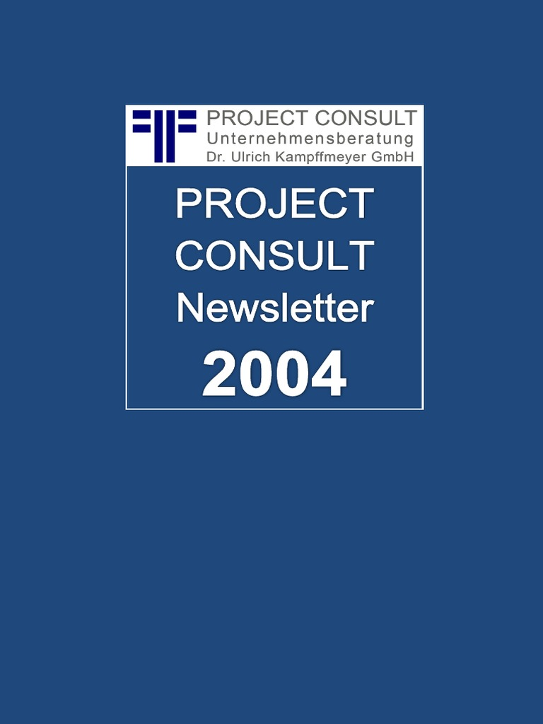 De Project Consult Newsletter 2004 Project Consult