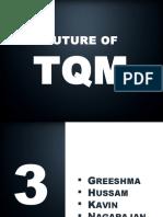 Future of Tqm