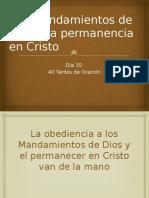 Los Mandamientos de Dios y La Permanencia en Cristo