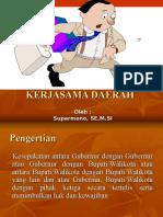 kerjasamadaerah2-090228004624-phpapp02