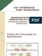 Gerencia Estratégica y Plan Tecnológico