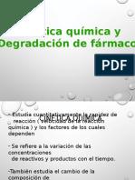 Cinética química y  Degradación de fármacos