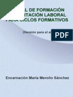 Manual de Formacion y Orientacion Laboral Para Ciclos Formativos Version Para El Alumno