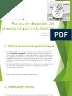 Puntos de Discusión Del Proceso de Paz en Colombia 2015