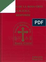 La Orden Rosa-Cruz A.M.O.R.C. Responde