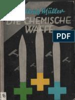 Die Chemische Waffe - Im Weltkrieg und jetzt  / Dr. Ulrich Müller Kiel