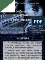 Ciclo de Conferências - Criminologia