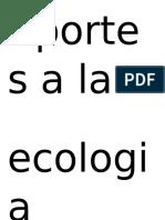 Aportes a La Ecologia