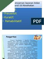 9. Bidan Promotif Preventif Kuratif Bidan