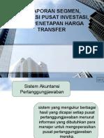 Pelaporan Segmen, Evaluasi Pusat Investasi, Dan Penetapan Harga Transfer