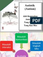 Autistik (Autism)