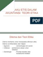 Perilaku Etis Dalam Akuntansi - Teori Etika
