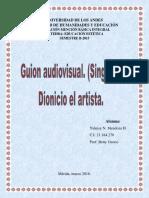 Guion Libreto Audiovisual. (Singular). Arte Medieval. Grupo #3