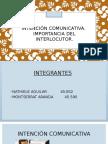 Intencion Comunicativa. Importancia Del Interlocutor.
