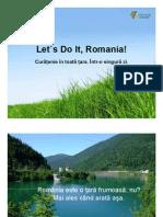 Pre Zen Tare Let`s Do It, Romania!