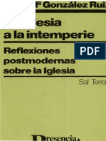 Gonzalez Ruiz, Jose Maria - La Iglesia a La Intemperie