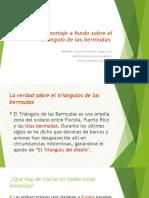 Reportaje a Fondo Sobre El Triangulo de Las