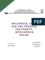 Reflexion Infuencia Como Ser Una Persona Fascinante Inteligencia Social