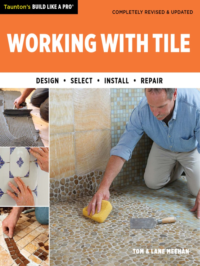 Working With Tile Taunton S Build Like A Pro Pdf Tile Shower