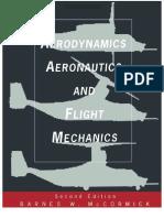 Aerodynamics, Aeronautics, And Flight Mechanics - Barnes Warnock McCormick