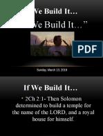 If We Build It