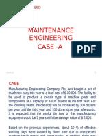 CASE-3A PROD-ENG=  MAINTENANCE ENGINEERING DESIGN - Copy - Copy