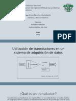 Utilización de Transductores en Un Sistema de Adquisición de Datos