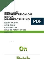 Seminar Presentation on Brick Manufacturing