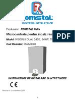 cisionii Dual24se-Instalare,Intretinere
