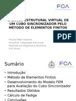 Cálculo Estrutural Virtual de Um Cubo Sincronizador Pelo