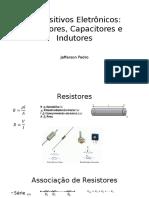 Resistores, Capacitores e Indutores