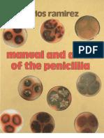 Manual and Atlas of the Penicillia. Carlos Ramirez Gomez. Micólogo y Científico