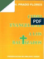 01 Prado Flores J Como Evangelizar a Los Bautizados