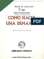 Coleccion Practica ABELEDO PERROT (Como Hacer Una Demanda)