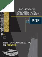 SISTEMA DE CONSTRUCCIÓN CON QUINCHA