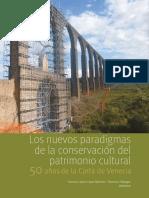 Los nuevos paradigmas de la conservación del patrimonio cultural 50 años de la Carta de Venecia