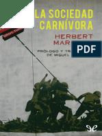 Marcuse, Herbert - La Sociedad Carnivora