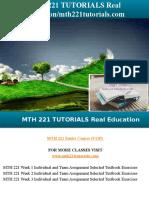 MTH 221 TUTORIALS Real Education/mth221tutorials.com