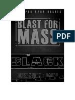 Blast for Mass Black