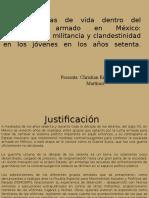 La Militancia y La Clandestinidad en La Guerrilla