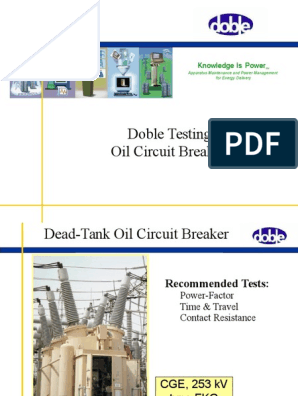 Doble Testing Oil Circuit Breakers: Knowledge Is Power