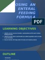 Choosing an Enteral Feeding Formula