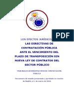 Los efectos jurídicos de las directivas de contratación pública ante el vencimiento del plazo de transposición sin nueva ley de contratos del Sector Público.
