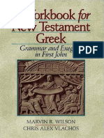 A Workbook for New Testament Greek Grammar and Exegesis in First John