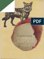 Jiang Rong - Totemul Lupului Vol.1