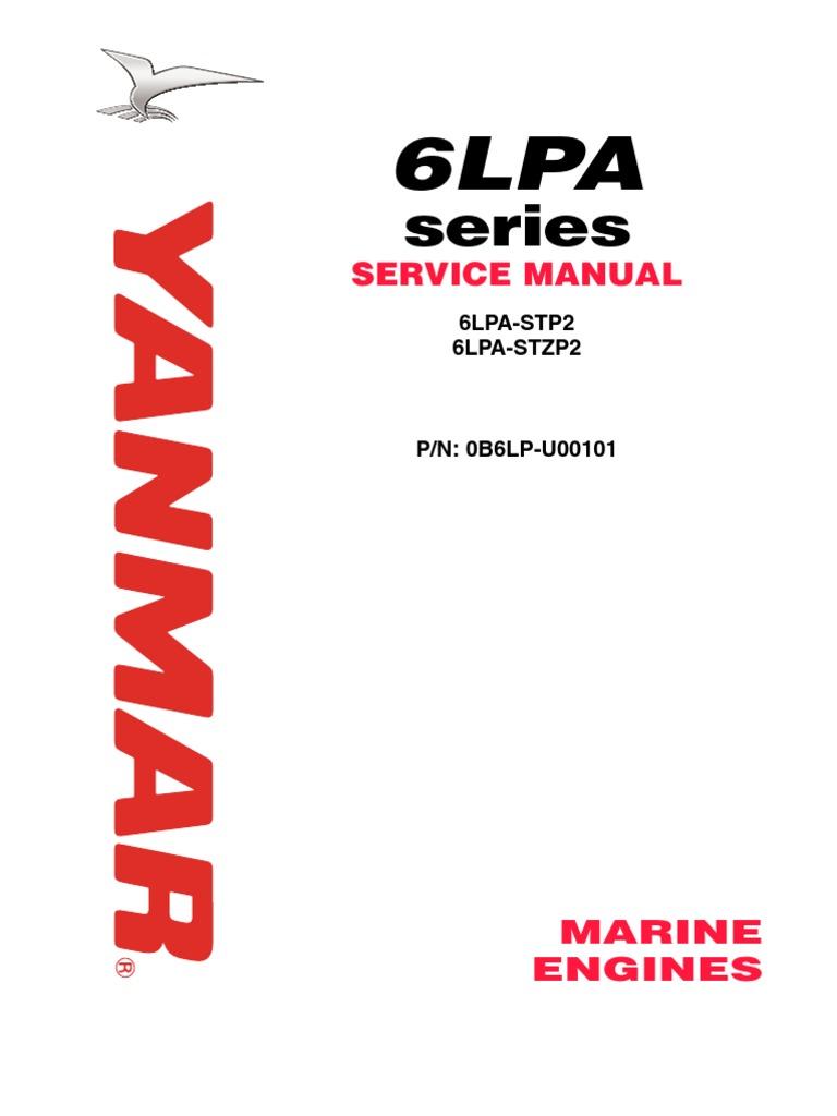 Yanmar Marine Engine 6LPA-STP2, 6LPA-STZP2 Service Repair Workshop Manual  DOWNLOAD | Motor Oil | Diesel Fuel