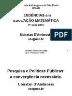 0 - TENDÊNCIAS 2015 2º sem - PESQUISA ACADÊMICA e POLÍTICAS PÚBLICAS.ppt